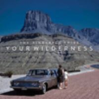 Your Wilderness (Downloadable Audio)
