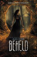 Beheld (Kendra Chronicles)