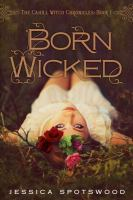 Born Wicked: The Cahill Witch Chronicles, Book One