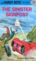 The Sinister Signpost (Hardy Boys, Book 15)