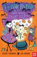 The Super-Spooky Fright Night! Hubble Bubble