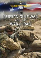The Persian Gulf War and the War in Iraq (United States at War)