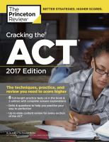 Cracking the ACT with 6 Practice Tests, 2017 Edition (College Test Preparation)
