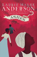 Ashes (The Seeds of America Trilogy) (Electronic Format)