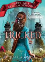 Tricked (Fairy Tale Reform School) (Electronic Format)
