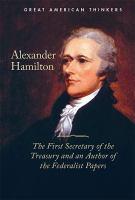 Alexander Hamilton (Great American Thinkers)