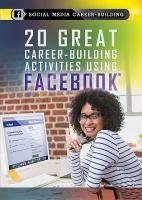 20 Great Career-Building Activities Using Facebook (Social Media Career-Building)
