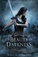 The Beauty of Darkness (The Remnant Chronicles) (Electronic Format)